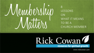 Membership Matters – Loving the Church