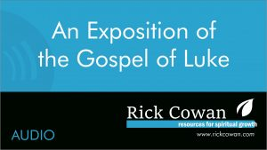 Exposition of the Gospel of Luke – Audio
